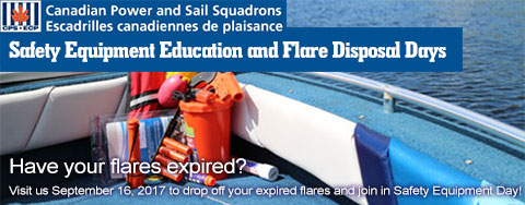 Canadian Power Squadron Safety Equipment and Flare Disposal Days
